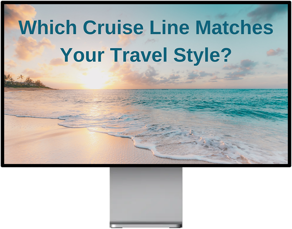 Which Cruise Line Matches Your Travel Style